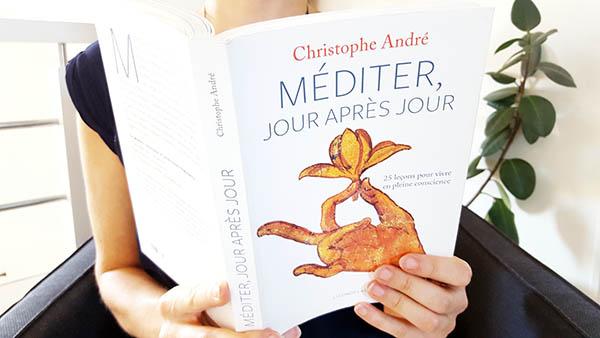 Méditer jour après jour – Christophe André